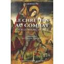 Le chrétien au combat pour le règne de Dieu par le cardinal Pie
