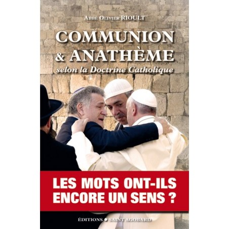 Communion & Anathème selon la doctrine catholique