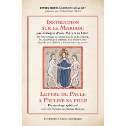 Instruction sur le mariage par dialogue d'une Mère à sa Fille & Lettre de Paule à Pauline sa fille